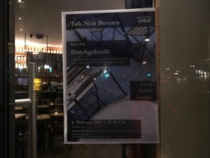 Talk Noir Bremen Veranstaltungsplakat 6. Februar 2019
